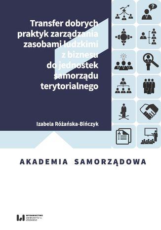 Transfer dobrych praktyk zarządzania zasobami ludzkimi z biznesu do jednostek samorządu terytorialnego