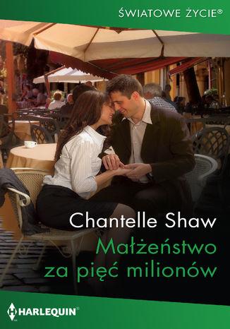 Okładka książki Małżeństwo za pięć milionów