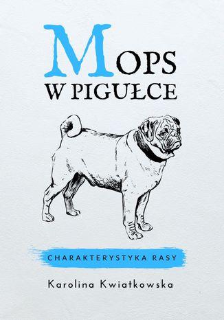 Okładka książki Mops wpigułce