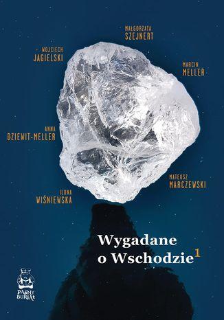 Okładka książki/ebooka Wygadane o Wschodzie