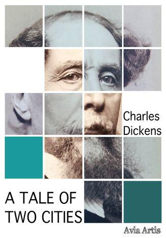 Okładka książki/ebooka A Tale of Two Cities