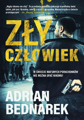Okładka książki/ebooka Zły Człowiek