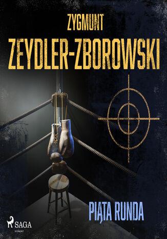 Okładka książki/ebooka Piąta runda