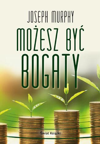 Okładka książki/ebooka Możesz być bogaty