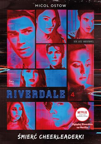 Okładka książki Riverdale. Śmierć cheerleaderki