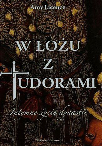 Okładka książki W łożu z Tudorami