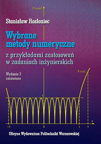 Okładka książki Wybrane metody numeryczne z przykładami zastosowań w zadaniach inżynierskich