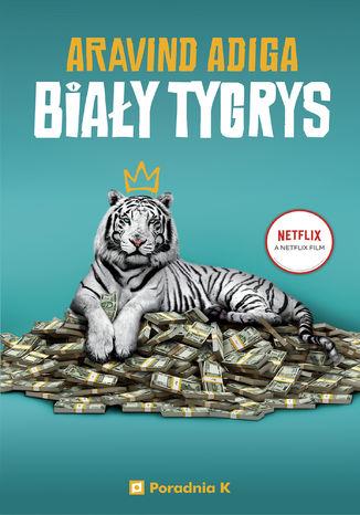 Okładka książki Biały Tygrys