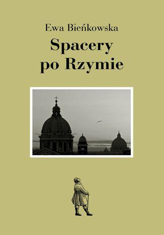 Okładka książki Spacery po Rzymie
