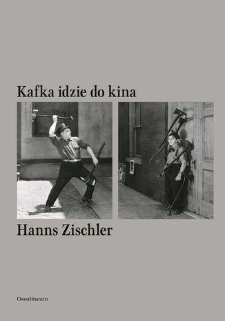 Okładka książki/ebooka Kafka idzie do kina