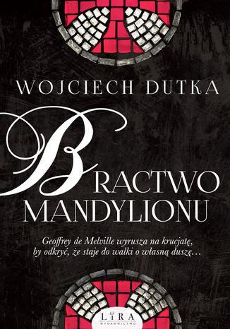 Okładka książki Bractwo mandylionu