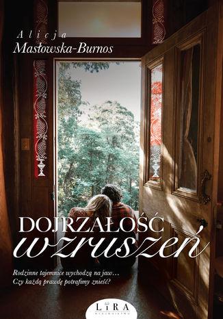 Okładka książki/ebooka Dojrzałość wzruszeń