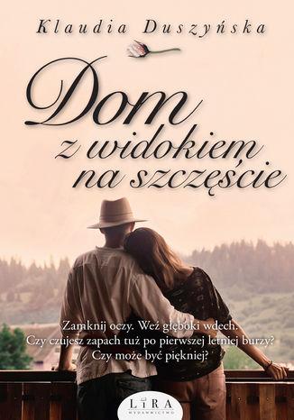 Okładka książki/ebooka Dom z widokiem na szczęście