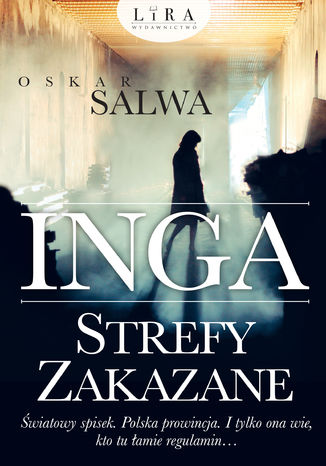 Okładka książki Inga. Strefy zakazane