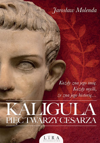 Okładka książki Kaligula. Pięć twarzy cesarza