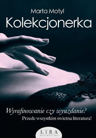 Okładka książki Kolekcjonerka