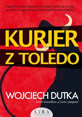 Okładka książki/ebooka Kurier z Toledo