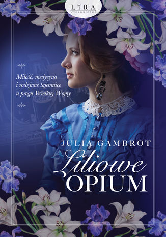 Okładka książki/ebooka Liliowe opium