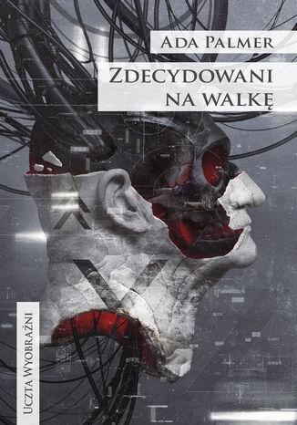 Okładka książki/ebooka Zdecydowani na walkę