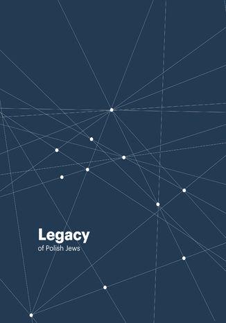 Okładka książki Legacy of Polish Jews