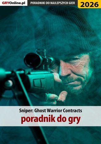 Okładka książki Sniper Ghost Warrior Contracts - poradnik do gry