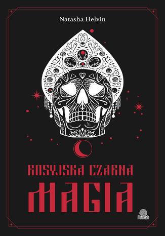 Okładka książki Rosyjska czarna magia
