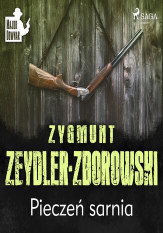 Okładka książki/ebooka Major Downar. Pieczeń sarnia