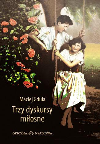 Okładka książki Trzy dyskursy miłosne