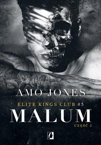 Okładka książki Malum, część 2. Elite Kings Club. Tom 5