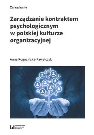Okładka książki Zarządzanie kontraktem psychologicznym w polskiej kulturze organizacyjnej