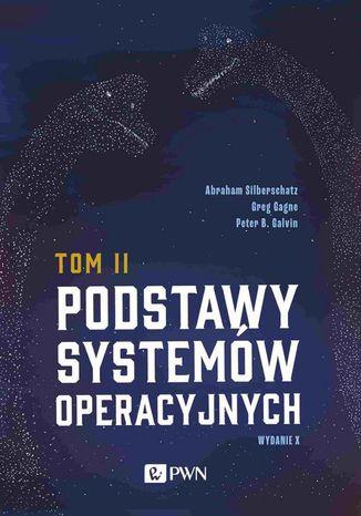 Okładka książki/ebooka Podstawy systemów operacyjnych Tom II