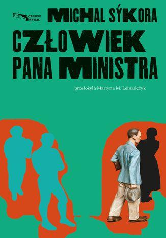 Okładka książki Człowiek pana ministra