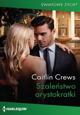 Okładka książki/ebooka Szaleństwo arystokratki