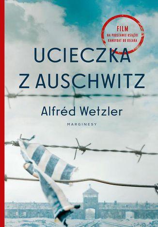 Okładka książki Ucieczka z Auschwitz