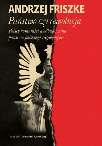 Okładka książki/ebooka Państwo czy rewolucja