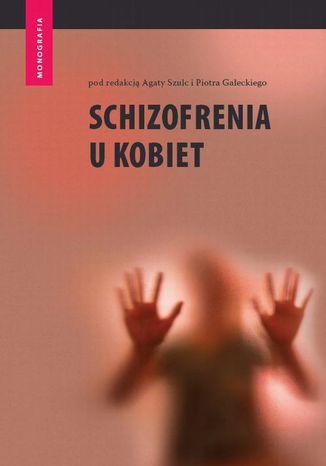 Okładka książki/ebooka Schizofrenia u kobiet