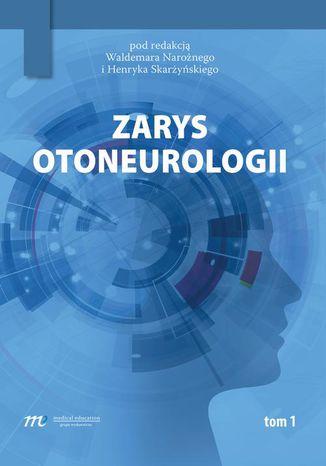 Okładka książki Zarys otoneurologii tom 1