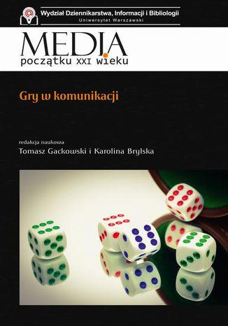 Okładka książki Gry w komunikacji