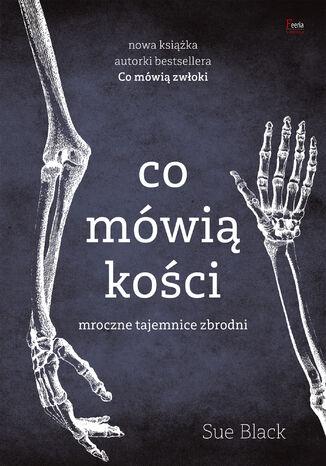 Okładka książki Co mówią kości