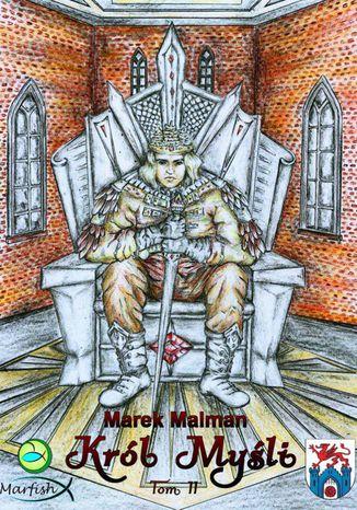 Okładka książki Król Myśli. TomII
