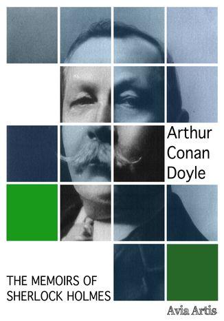 Okładka książki/ebooka The Memoirs of Sherlock Holmes