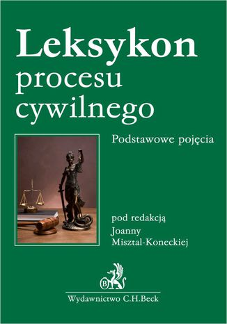 Okładka książki Leksykon procesu cywilnego. Podstawowe pojęcia