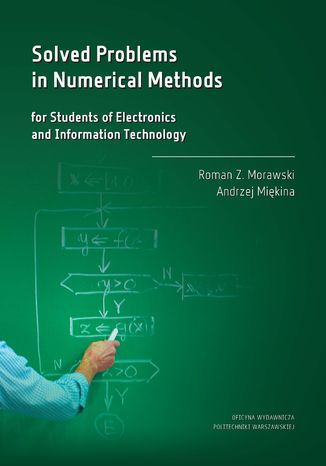 Okładka książki Solved Problems in Numerical Methods for Students of Electronics and Information Technology