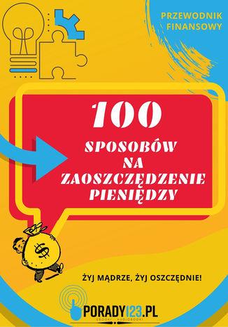 100 sposobów na zaoszczędzenie pieniędzy