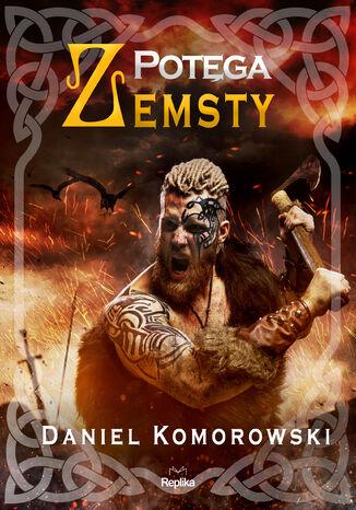 Okładka książki/ebooka Furia wikingów (Tom 3). Potęga zemsty