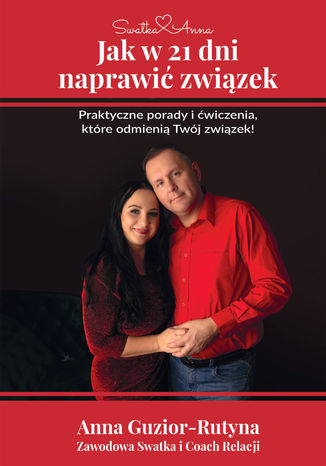 Okładka książki Jak w 21 dni naprawić związek