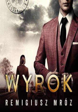 Okładka książki/ebooka Wyrok. Joanna Chyłka. Tom 10