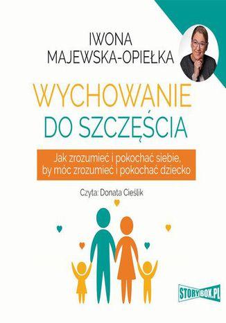 Okładka książki/ebooka Wychowanie do szczęścia