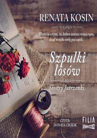 Okładka książki/ebooka Siostry Jutrzenki. Tom 3. Szpulki losów
