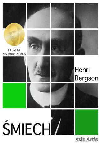 Okładka książki/ebooka Śmiech. Esej o komizmie